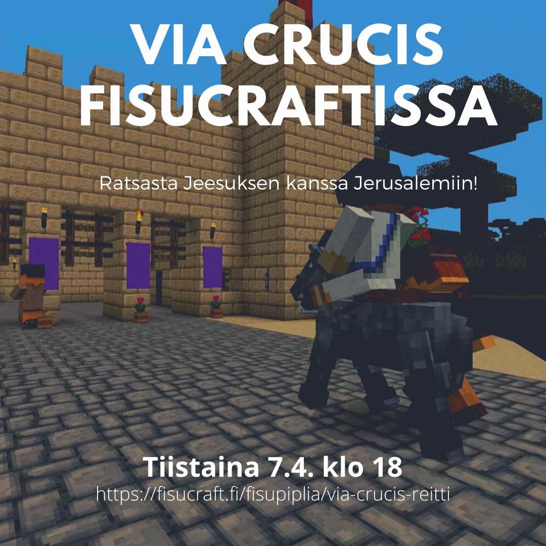 Via Crucis Fisucraftissa. Jeesusta kuvaava pelihahmo ratsastaa aasilla.
